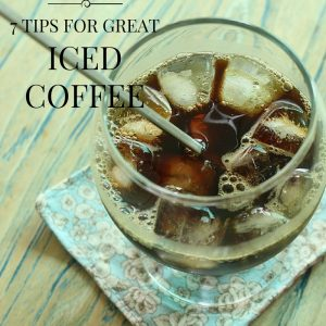 tips for great iced coffee