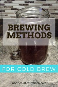 Cold Brew Coffee | Different Ways to Brew Coffee Cold