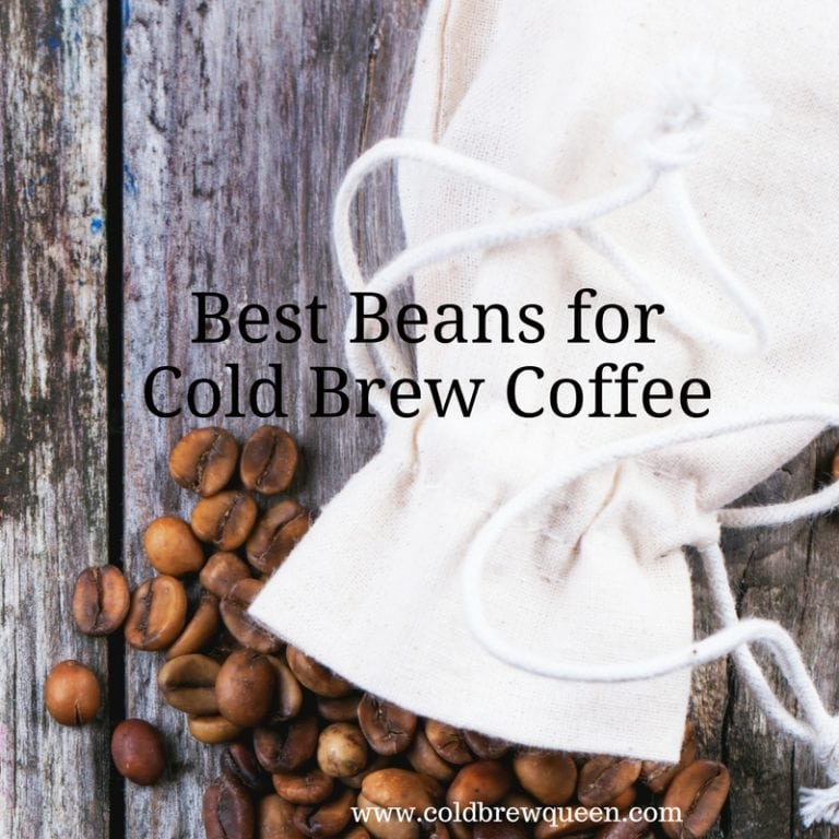 Choosing the Best Beans for Cold Brew Coffee