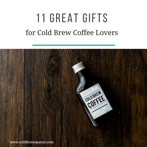 Gift Ideas for Cold Brew Coffee Lovers