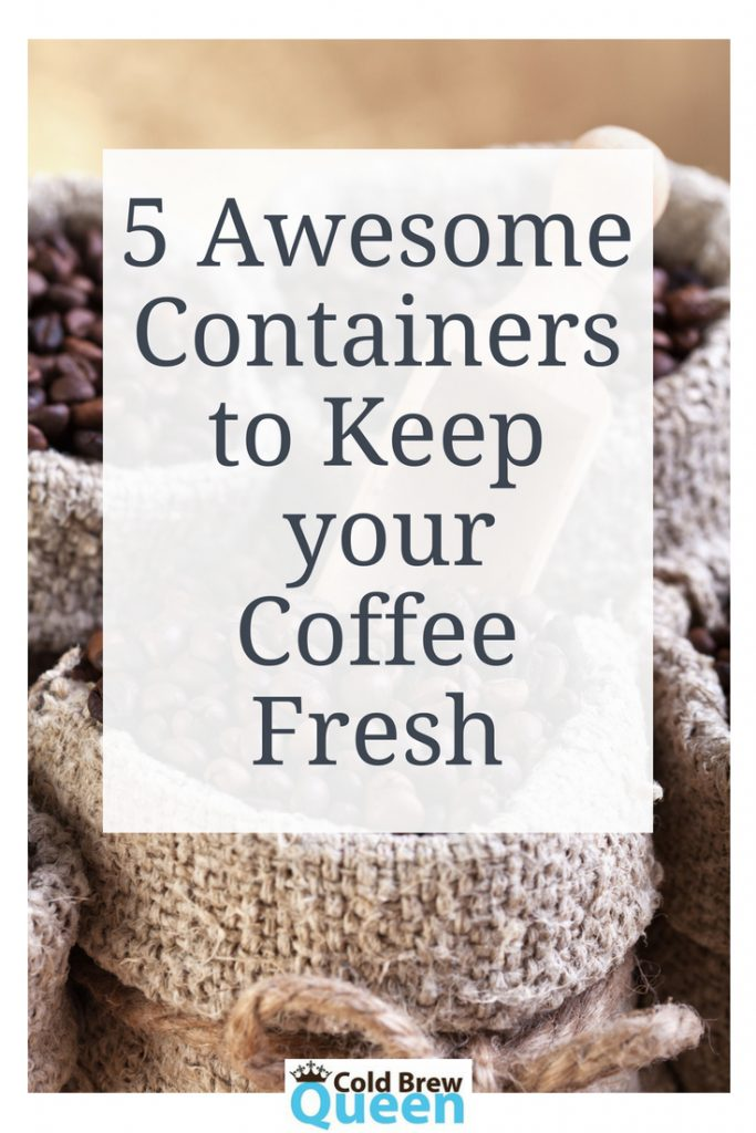 5 Coffee Storage Containers to Keep your Coffee Fresh