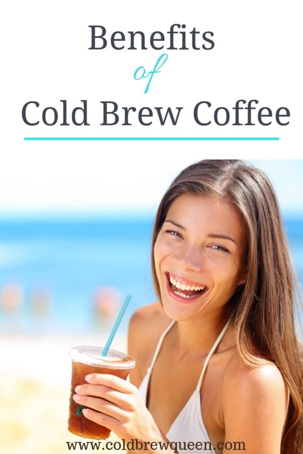 Women holding iced coffee on the beach with text benefits of cold brew coffee
